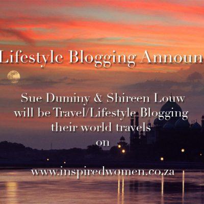 Sue Duminy & Shireen Louw ~ Travel/Lifestyle Blogging Announcement